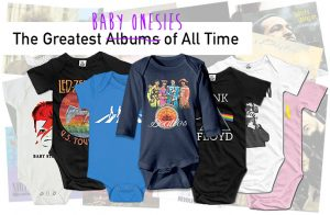 Ultimate Baby Onesies: Greatest Albums of All Time