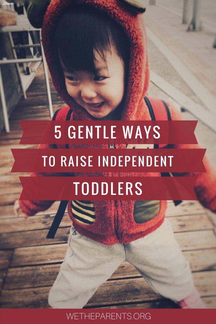 Raising an Independent Toddler