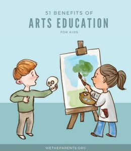 51 Benefits of Arts Education for Kids