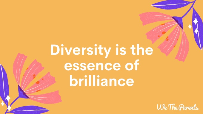 Autism Quote 6: Diversity is the essence of brilliance.""